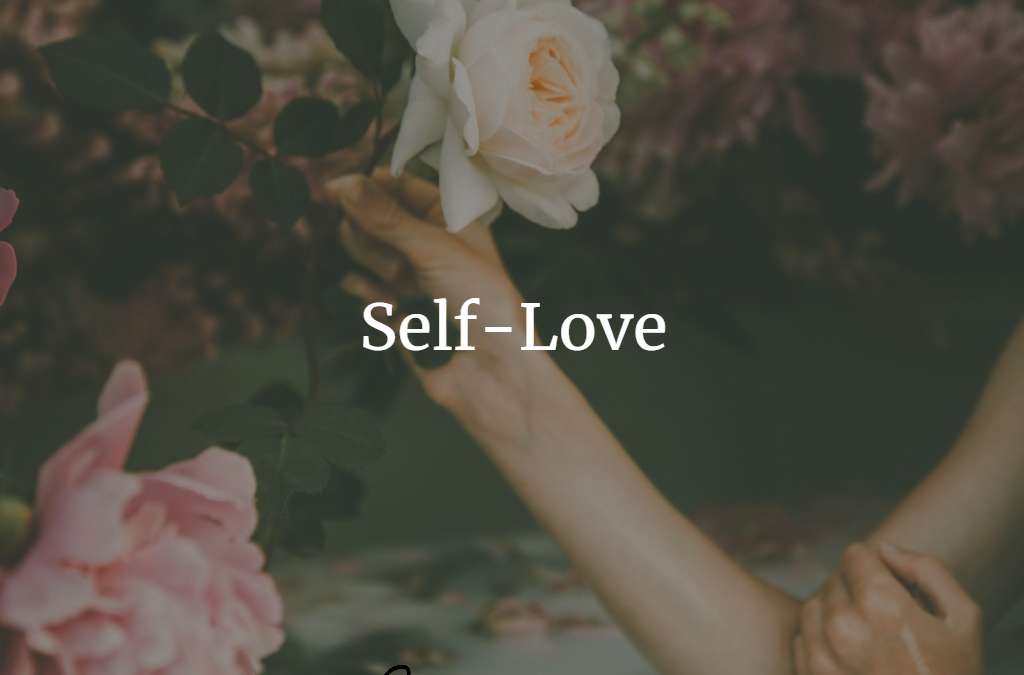 What is Healthy Self-love?