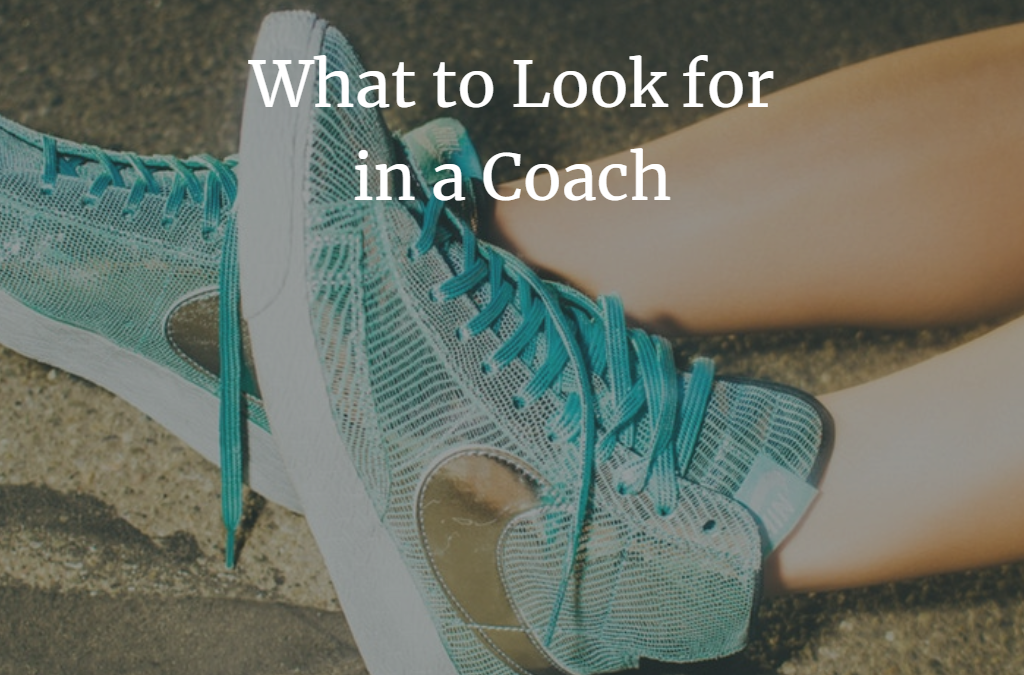 What to Look for in a Coach