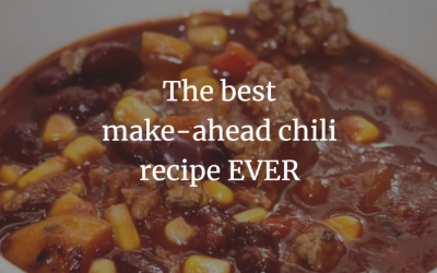 The best make-ahead chili recipe